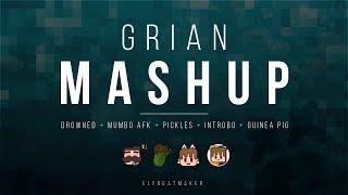 Grian - Mashup (elybeatmaker Remix Compilation)