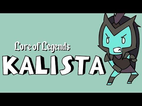 Lore of Legends: Kalista the Spear of Vengeance