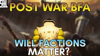 AFTER BFA: Will The Horde and Alliance Be Forever Changed? World of Warcraft