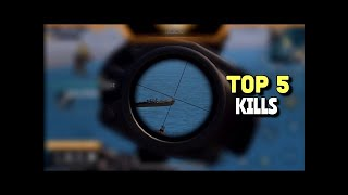 TOP 5 KILLS - PUBG Mobile