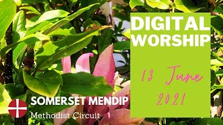 13 June 2021 Digital Worship