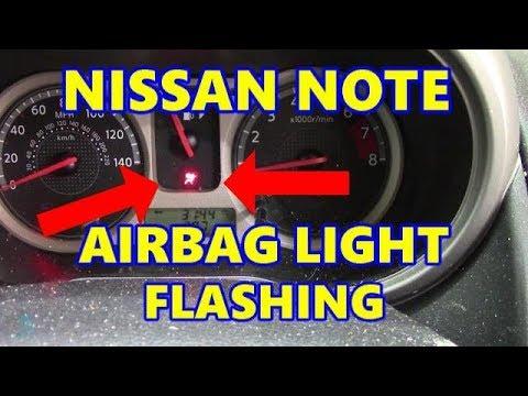 Nissan Note Airbag Light Flashing