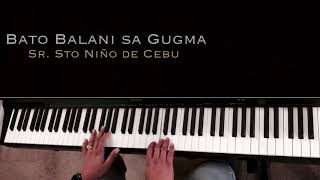 Bato Balani sa Gugma Sr Sto Niño - Instrumental Piano