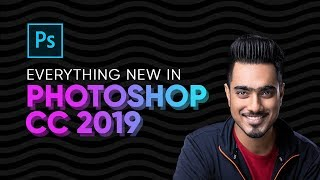 Top 20 NEW Features & Updates EXPLAINED! - Photoshop CC 2019 thumbnail
