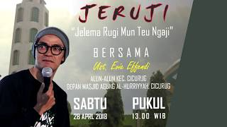 "Video Ustad Evie Effendi "" JERUJI Jelema Rugi Mun Teu Ngaji "" at Masji Al Hurriyyah Cicurug download MP3, 3GP, MP4, WEBM, AVI, FLV November 2018"