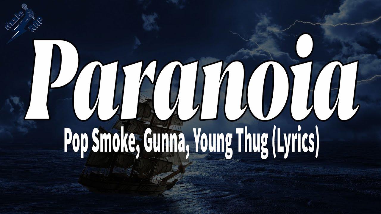Download Pop Smoke, Gunna, Young Thug - Paranoia (Lyrics)   rizzleRap