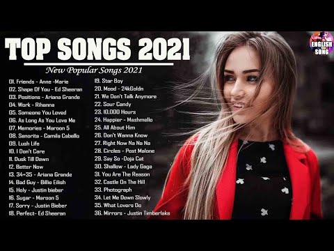 Pop Hits 2021 💟 Ed Sheeran, Adele, Shawn Mendes, Maroon 5, Taylor Swift, Sam Smith, Dua Lipa