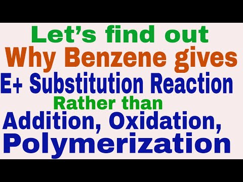 Why Benzene gives Substitution Reaction rather than Addition, Oxidation, Polymerization || Part-2