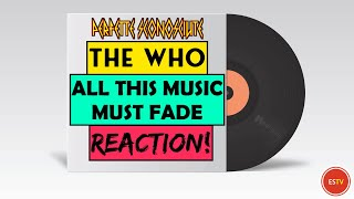 The Who | All This Music Must Fade | REACTION! | PERFETTE SCONOSCIUTE
