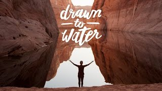 Drawn To Water