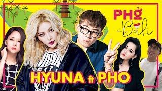 [PHO GO]   PHỞ FT HYUNA (Miu Lê - Chi Pu - Gino Tống) (Viral Fest Asia 2016) [Phần 2]