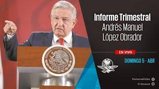 Informe Trimestral de AMLO, domingo 5 de abril de 2020 | En Vivo