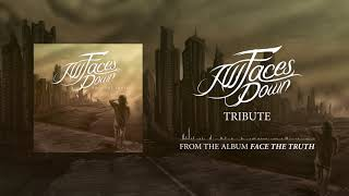 Watch All Faces Down Tribute video