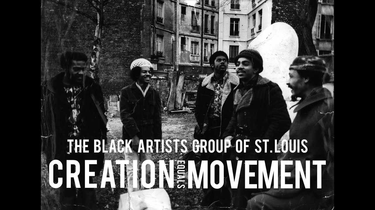 The Black Artists' Group of St. Louis: Creation Equals Movement