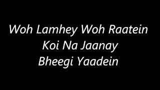 Atif Aslam's Bheegi Yaadein's Lyrics