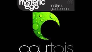 Hysteric ego _ Ladies & Gentleman