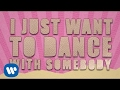 Bebe Rexha - The Way I Are Dance With Somebody feat. Lil Wayne Lyric