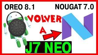 📲💻😎DEGRADAR Samsung J7 Neo ANDROID 8.1 Oreo a NOUGAT 7.0  HACER Downgrade Binario 5. [SOLUCIÓN] 100%