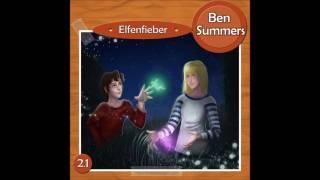 [Hörspiel] Ben Summers - Elfenfieber - Folge 2 - Kostenlos - für Kinder ab 6 Jahre