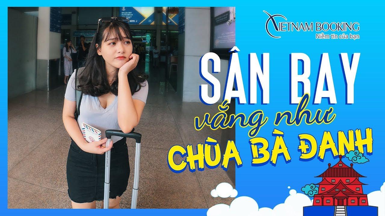 Hoảng Hồn Sân Bay Vắng Hơn Chùa Bà Đanh - Đồng Hới Airport| Vietnam Booking.