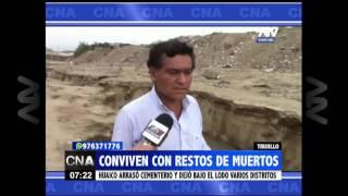 Trujillo: Huaico dejó restos óseos del cementerio en la ciudad