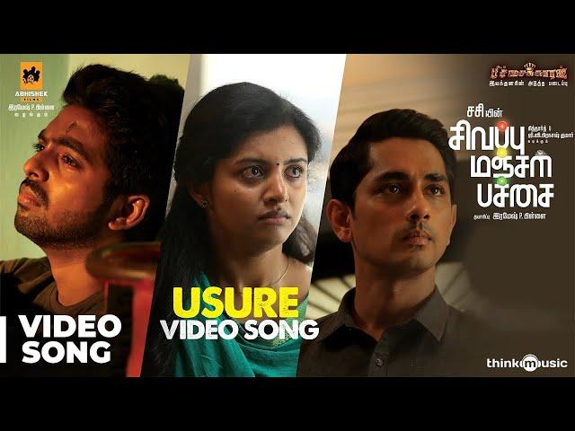 Sivappu Manjal Pachai | Usure Video Song | Siddharth, G.V.Prakash Kumar | Sasi | Siddhu Kumar