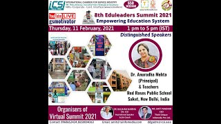 8th EDULEADERS SUMMIT 2021 -  EMPOWERING EDUCATION SYSTEM