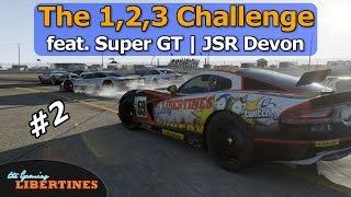 Forza 6 - 1,2,3 CHALLENGE w/ Super GT | JSR Devon #2 (Live Commentary)