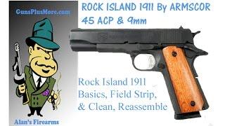 Rock Island Armory 1911 Armscor Field Strip, Clean, Lube & Reassemble
