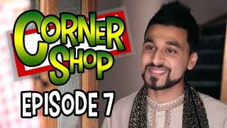 "CORNER SHOP | EPISODE 7 ""Eid Mubarak"" [1080p HD]"