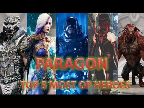 Paragon - Top 5 Most OP Heroes