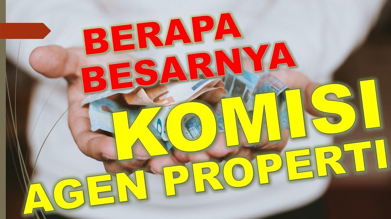 Berapakah Besarnya Komisi Broker Properti Di Indonesia Asriman Com