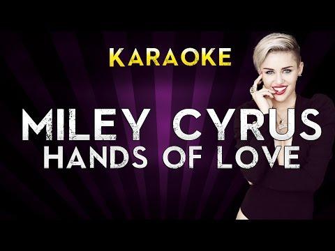 Miley Cyrus - Hands Of Love | HIGHER Key Karaoke Version Instrumental Lyrics Cover Sing Along
