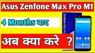asus zenfone max pro m1 review after 4 months