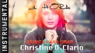 Musica Instrumental Para Orar - Christine D´Clario