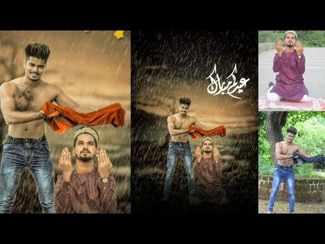 Eid Mubarak pappya gaikwad photo editing | rain manipulation Eid photo editing | picsart choice
