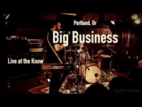 Big Business -Live- at The Know 3, 13, 2017  -Full Set