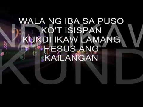 Wala ng iba-w/lyrics faithmusic