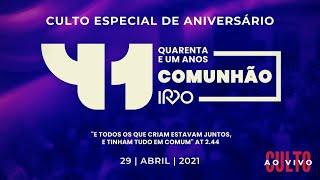 Culto Especial de Aniversário   quinta-feira 29/04/2021