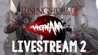 Rising Storm 2: Vietnam Beta Livestream 2