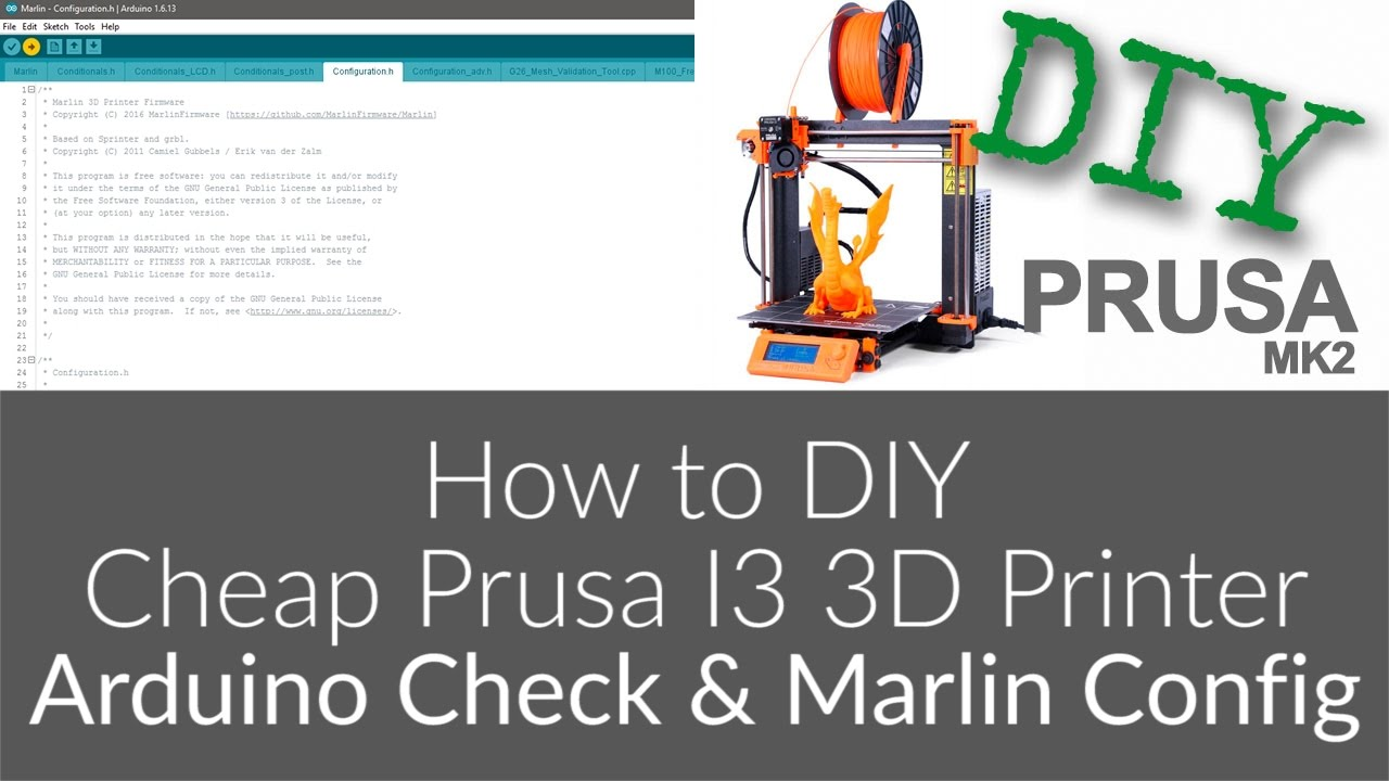 How to Build Cheap DIY Prusa i3 MK2 3D Printer - 8 - Arduino Mega Check &  Marlin Config