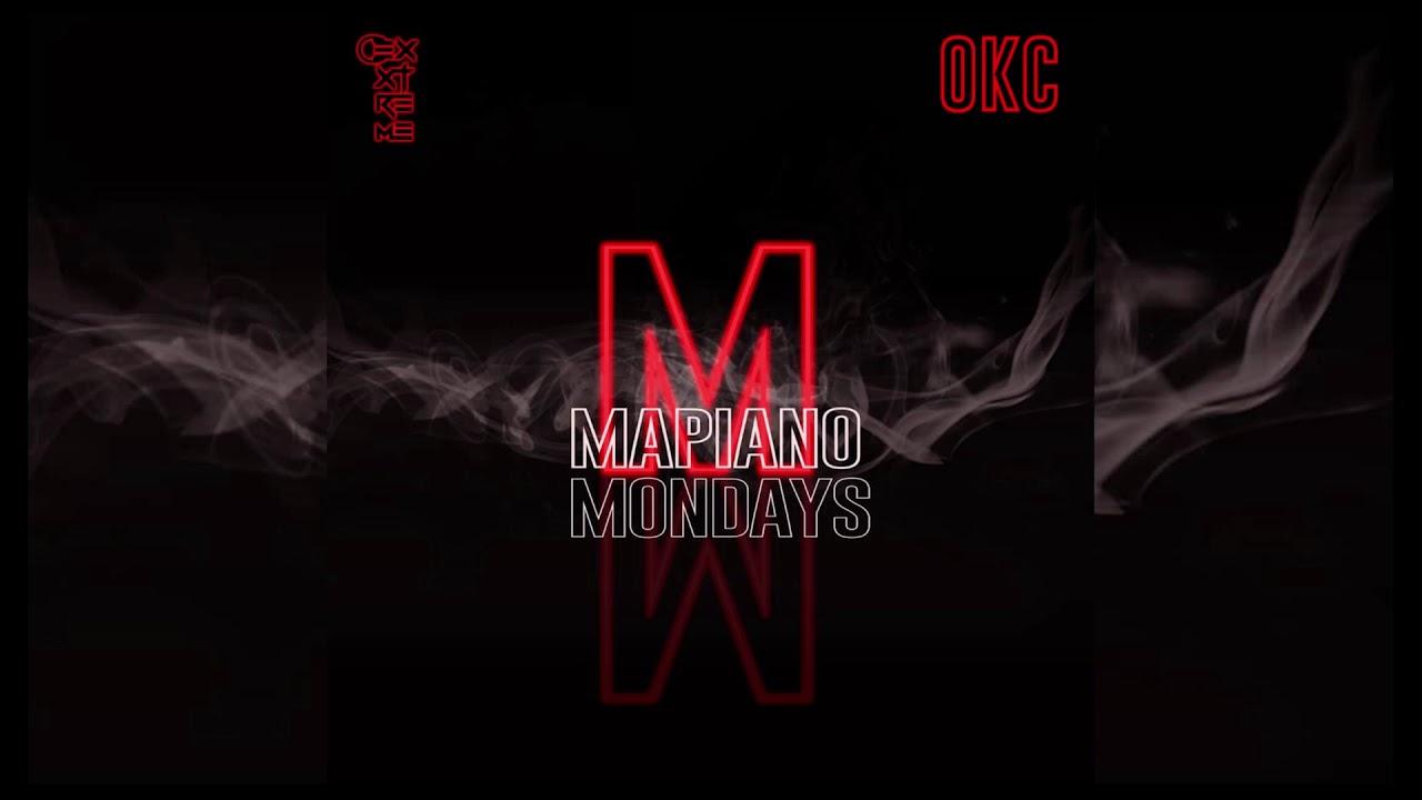 Exxtreme & OKC - Mapiano Mondays Epi 4 [Amapiano Live Mixtape December2020Mixtape ft Dj Obza ]
