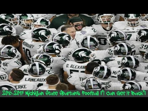 "Michigan State Football 2016 Hype Video ||""I Can Get It Back""