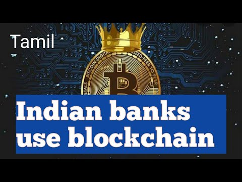 Indian banks will use blockchain..Tamil