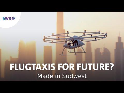 Flugtaxis für die Welt -  Volocopter aus Bruchsal | Made in Südwest