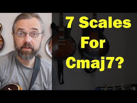 7 Jazz Scales for Cmaj7 - Vital Guide to Modern Jazz Guitar Sounds