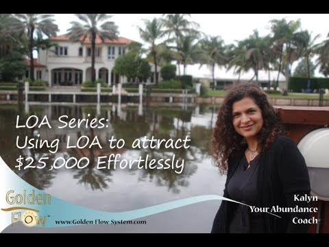 Allow Law of Attraction to Bring You $25,000, Effortlessly: Video 2