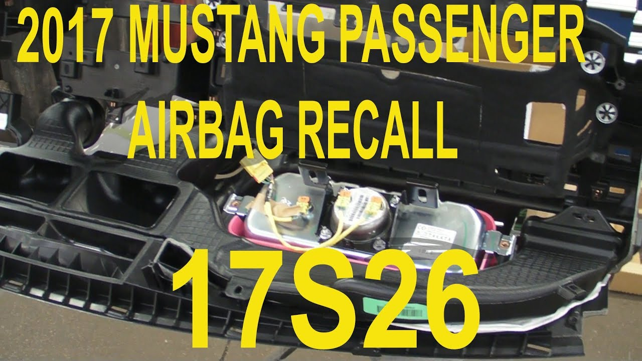 Mustang passenger airbag recall 17s26