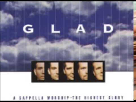 May The Glory Of The Lord / A Cappella Worship / Glad
