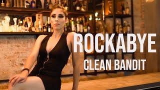 ROCKABYE clean bandit  cover